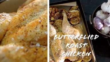 LATEST VIDEO BASICS TO BRILLIANCE:  QUICK BUTTERFLIED ROAST CHICKEN