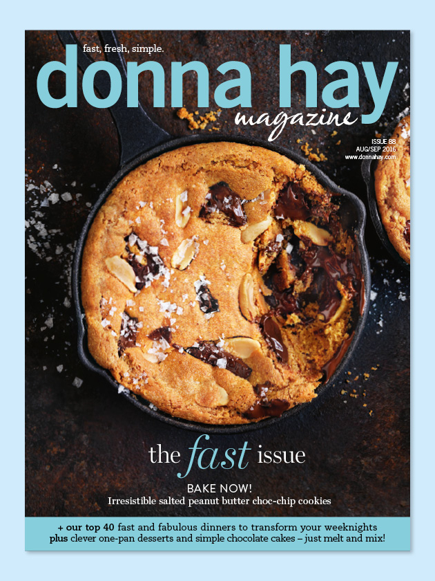 THE FAST ISSUE OUR KITCHEN CHEATS AND SIMPLE RECIPES – THIS ISSUE IS YOUR GUIDE TO QUICK COOKING