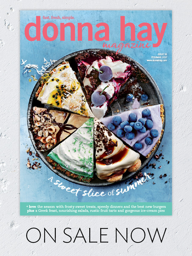 SUMMER ISSUE SIZZLING NEW RECIPES YOU WILL LOVE!